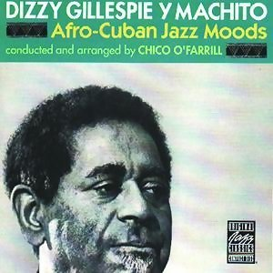 Dizzy Gillespie & Machito & Chico O'Farrill 歌手頭像