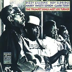 Dizzy Gillespie & Roy Eldridge & Harry