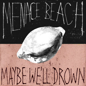 Menace Beach 歌手頭像