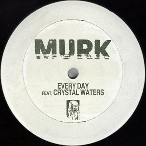 Murk, Crystal Waters