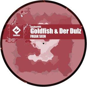 Goldfish & Der Dulz
