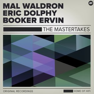 Mal Waldron, Eric Dolphy, Booker Ervin