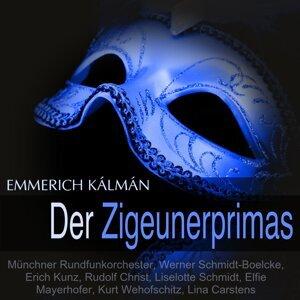 Münchner Rundfunkorchester, Werner Schmidt-Boelcke, Erich Kunz, Liselotte Schmidt 歌手頭像