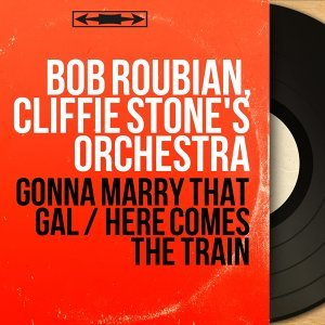 Bob Roubian, Cliffie Stone's Orchestra 歌手頭像