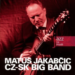 Matúš Jakabčic Cz-Sk Big Band 歌手頭像