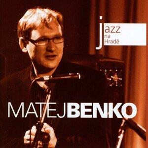 Matej Benko Quintet, Matěj Benko Trio 歌手頭像