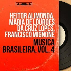 Heitor Alimonda, Maria de Lourdes da Cruz Lopes, Francisco Mignone 歌手頭像
