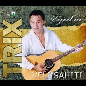TRIX, Veli Sahiti 歌手頭像