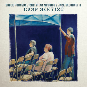 Bruce Hornsby, Jack DeJohnette and Christian McBride 歌手頭像