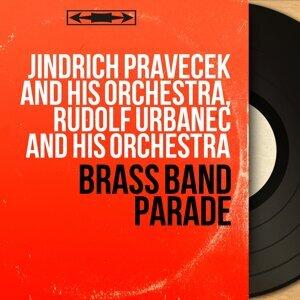 Jindrich Pravecek and His Orchestra, Rudolf Urbanec and His Orchestra 歌手頭像