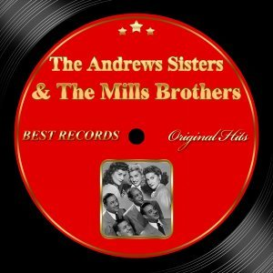 The Andrews Sisters, The Mills Brothers 歌手頭像