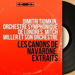 Dimitri Tiomkin, Orchestre symphonique de Londres, Mitch Miller et son orchestre 歌手頭像