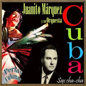 Juanito Márquez Y Su Orquesta 歌手頭像