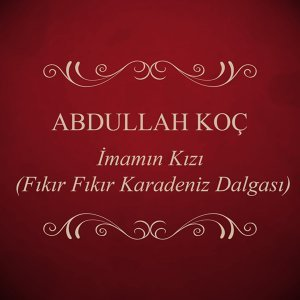 Abdullah Koç 歌手頭像