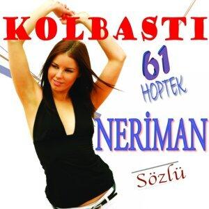 Kolbastı Hoptek Neriman, Grup Kolbastı 歌手頭像