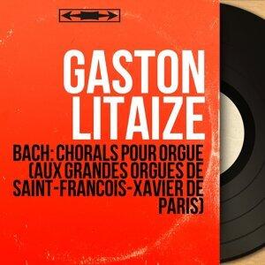 Gaston Litaize 歌手頭像