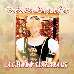 Talabér Erzsébet 歌手頭像