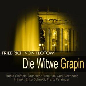 Radio-Sinfonie-Orchester Frankfurt, Carl Alexander Häfner, Erika Schmidt, Franz Fehringer 歌手頭像