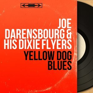 Joe Darensbourg & His Dixie Flyers 歌手頭像