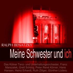 Das Kölner Tanz- und Unterhaltungsorchester, Franz Marszalek, Gretl Schörg, Peter René Körner 歌手頭像