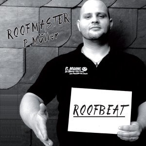 Roofmaster P.Müller 歌手頭像