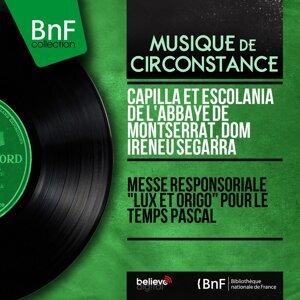 Capilla et Escolania de l'Abbaye de Montserrat, Dom Ireneu Segarra 歌手頭像