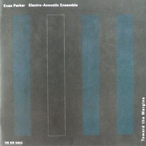 Evan Parker Electro-Acoustic Ensemble 歌手頭像