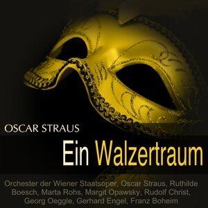 Orchester der Wiener Staatsoper, Oscar Straus, Ruthilde Boesch, Marta Rohs 歌手頭像