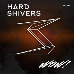 Hard Shivers 歌手頭像