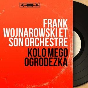 Frank Wojnarowski et son orchestre 歌手頭像