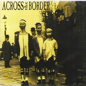 Across the Border 歌手頭像