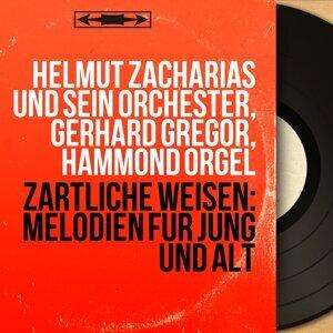 Helmut Zacharias und sein Orchester, Gerhard Gregor, Hammond Orgel 歌手頭像