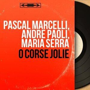 Pascal Marcelli, André Paoli, Maria Serra 歌手頭像