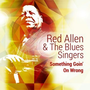 Red Allen & the Blues Singers 歌手頭像