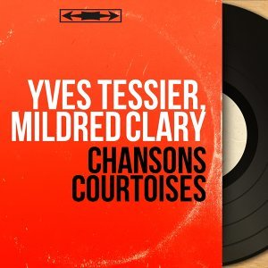 Yves Tessier, Mildred Clary 歌手頭像