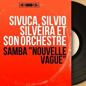 Sivuca, Silvio Silveira et son orchestre 歌手頭像