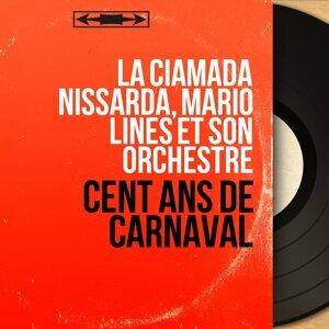 La Ciamada Nissarda, Mario Linès et son orchestre 歌手頭像