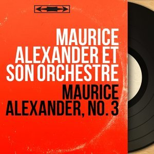 Maurice Alexander et son orchestre 歌手頭像