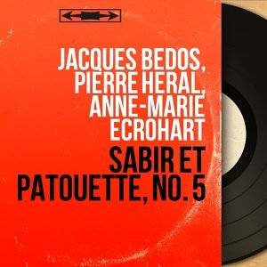 Jacques Bedos, Pierre Héral, Anne-Marie Ecrohart 歌手頭像