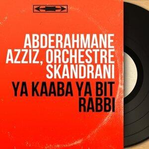 Abderahmane Azziz, Orchestre Skandrani 歌手頭像