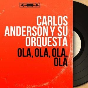 Carlos Anderson y Su Orquesta 歌手頭像
