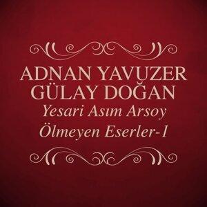 Adnan Yavuzer, Gülay Doğan 歌手頭像