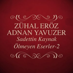 Zühal Eröz, Adnan Yavuzer 歌手頭像