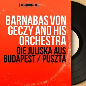 Barnabas Von Geczy and His Orchestra 歌手頭像