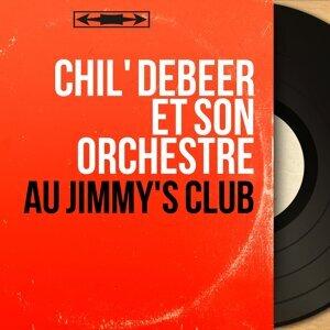 Chil' Debeer et son orchestre 歌手頭像