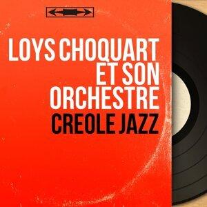 Loys Choquart et son orchestre 歌手頭像