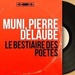 Muni, Pierre Delaube 歌手頭像