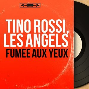 Tino Rossi, Les Angels 歌手頭像