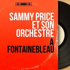 Sammy Price et son orchestre 歌手頭像