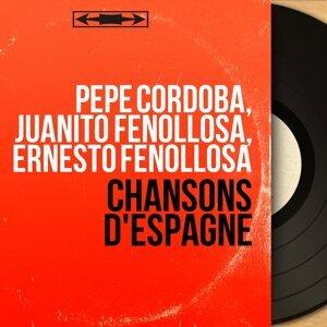 Pépé Cordoba, Juanito Fenollosa, Ernesto Fenollosa 歌手頭像